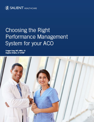 Choosing the Right Performance Management System for your ACO